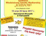 Szkółka wędkarska Józefów 15.07.2017 i 29.07.2017